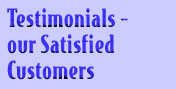 Testimonials - our Satisfied Customers.